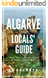 Algarve Portugal Bucket List 55 Secrets - The Locals Travel Guide  For Your Trip to Algarve 2019