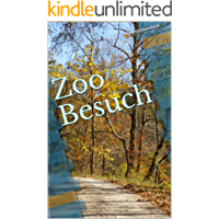 Zoo Besuch (German Edition)