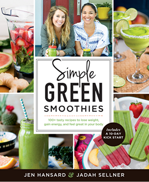 Amazon Com Simple Green Smoothies 100 Tasty Recipes To Lose Weight Gain Energy And Feel Great In Your Body Ebook Hansard Jen Jadah Sellner Kindle Store