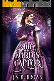 Regency Romance: The Lord's Captor (Wollingford House Secrets Book 2)