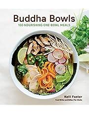 Buddha Bowls: 100 Nourishing One-Bowl Meals