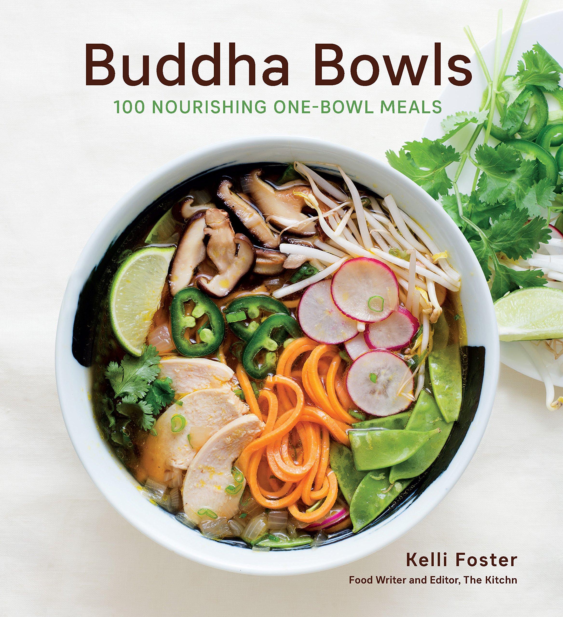 Buddha Bowls  100 Nourishing One Bowl Meals