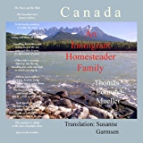 Canada — An Immigrant Homesteader Family