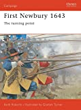 First Newbury 1643: The Turning Point (Osprey Campaign)