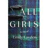 All Girls: A Novel