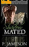 Shadow Mated (Ouachita Mountain Shifters Book 5)