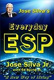 Jose Silva's Everyday ESP: A New Way of Living (English Edition)