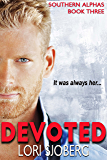 Devoted: Southern Alphas - Book Three