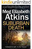 Suburban Death (DCI Sheldon Hunter Mystery Book 2)