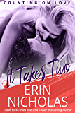 It Takes Two: Counting On Love, book two