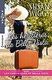 Les héritières de Bella Vista (Les chroniques de Bella Vista t. 1)