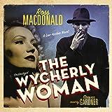 The Wycherly Woman (Lew Archer Novels)