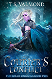 The Courier's Conflict: A Young Adult Fantasy Book (The Bolaji Kingdoms Series 2)