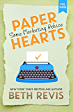 Paper Hearts, Volume 3: Some Marketing Advice