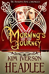 Morning's Journey (The Dragon's Dove Chronicles Book 2)