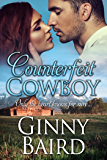 Counterfeit Cowboy (Romantic Comedy)
