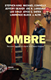 Ombre (Einaudi. Stile libero big) (Italian Edition)