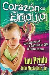 Corazón de enojo (Spanish Edition) Kindle Edition