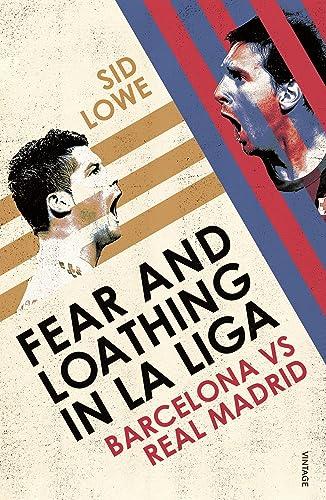 Fear and Loathing in La Liga