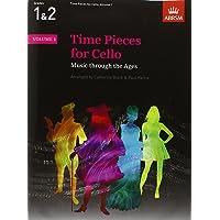 Time Pieces for Cello, Volume 1: Music through