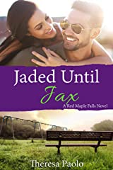 Jaded Until Jax  (A Red Maple Falls Novel, #10) (Marshall Family, #4) Kindle Edition