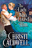 The Lady Who Loved Him (The Brethren Book 2)