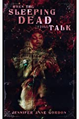 When the Sleeping Dead Still Talk: The Hotel #2 Kindle Edition