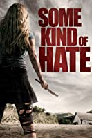 'Some Kind of Hate' from the web at 'https://images-na.ssl-images-amazon.com/images/I/91wpucYmH6L._UY200_RI_UY200_.jpg'