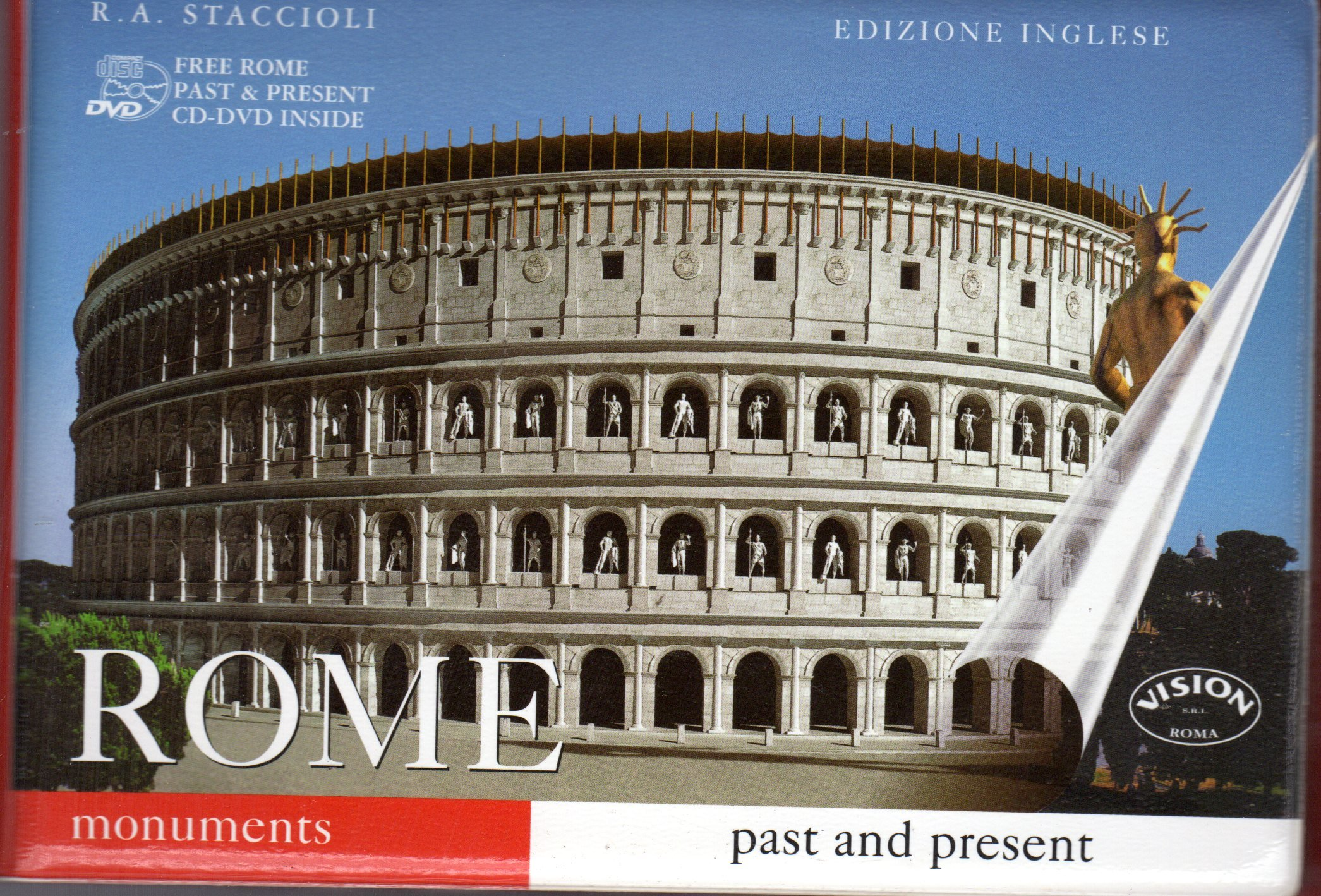 Rome: A Guide to the Monumental Centre of Ancient Rome with Reconstructions of the Monuments (Past & Present)