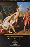 Aeschylus I: Oresteia: Agamemnon, The Libation Bearers, The Eumenides (The Complete Greek Tragedies) (Vol 1)