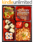 Japanese Dinner Cookbook: Discover Over 50 Different Easy Japanese Recipes and Japanese Inspired Recipes for Amazing…