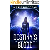 Destiny's Blood (The First Star Book 1)