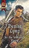 At The Warrior's Mercy (Mills & Boon Historical) (Warehaven Warriors)