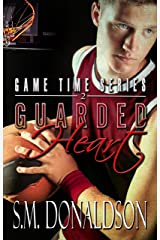 Guarded Heart: Guarded Heart: Game Time Series Kindle Edition