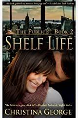 Shelf Life:The Publicist - Book Two Kindle Edition