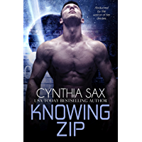 Knowing Zip (Cyborg Sizzle Book 11)