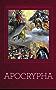 Apocrypha [Illustrated] (English Edition)