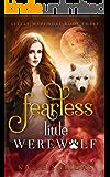 Fearless Little Werewolf