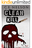 CLEAN KILL (A Trask Brothers Murder Mystery)