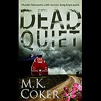 Dead Quiet (A Dakota Mystery Book 4) (English Edition)