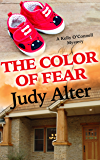 The Color of Fear: A Kelly O'Connell Mystery (Kelly O'Connell Mysteries Book 7)