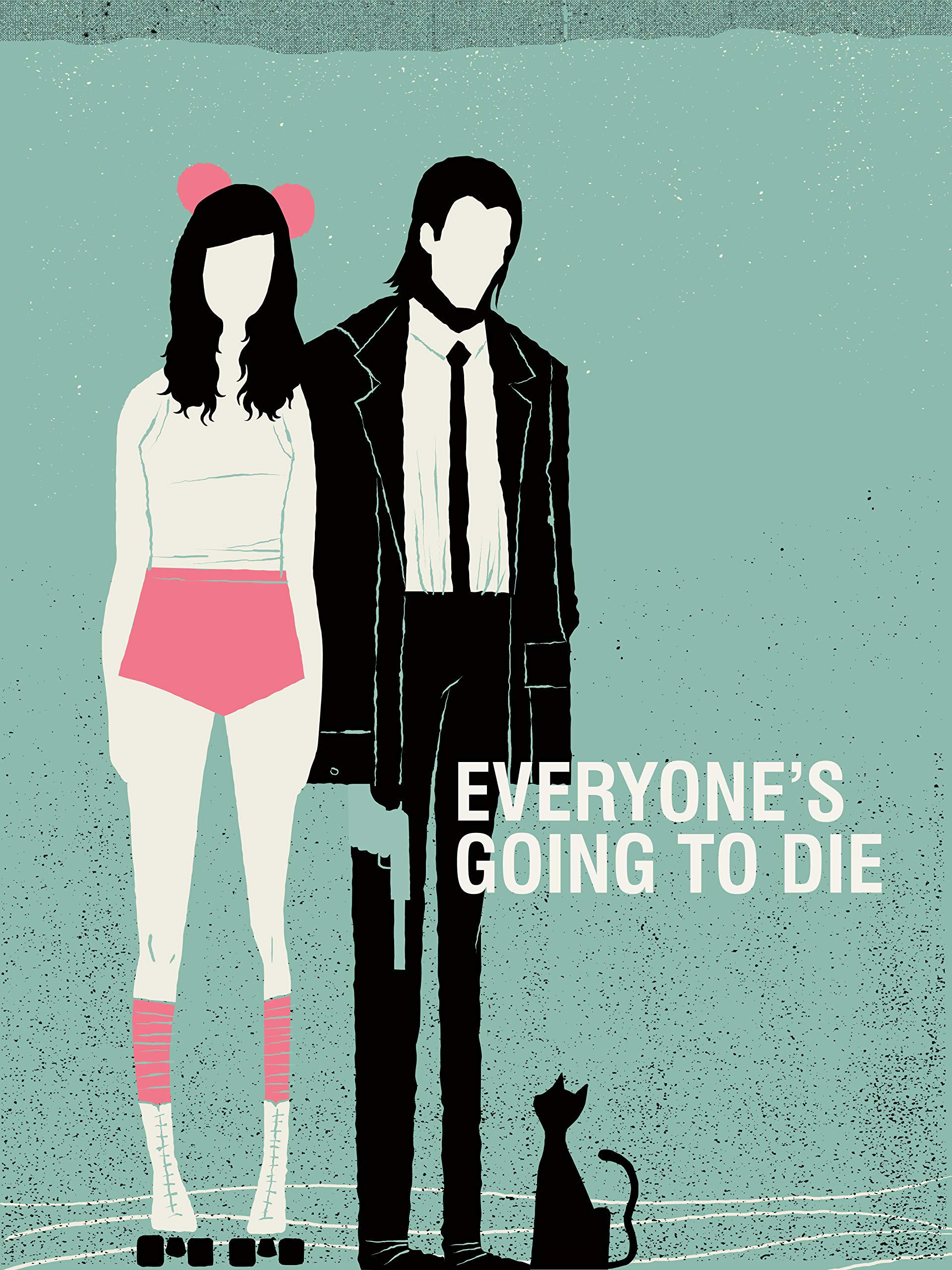 Everyone's Going to Die on Amazon Prime Video UK