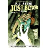 Just Beyond Vol. 2: The Horror At Happy Landings