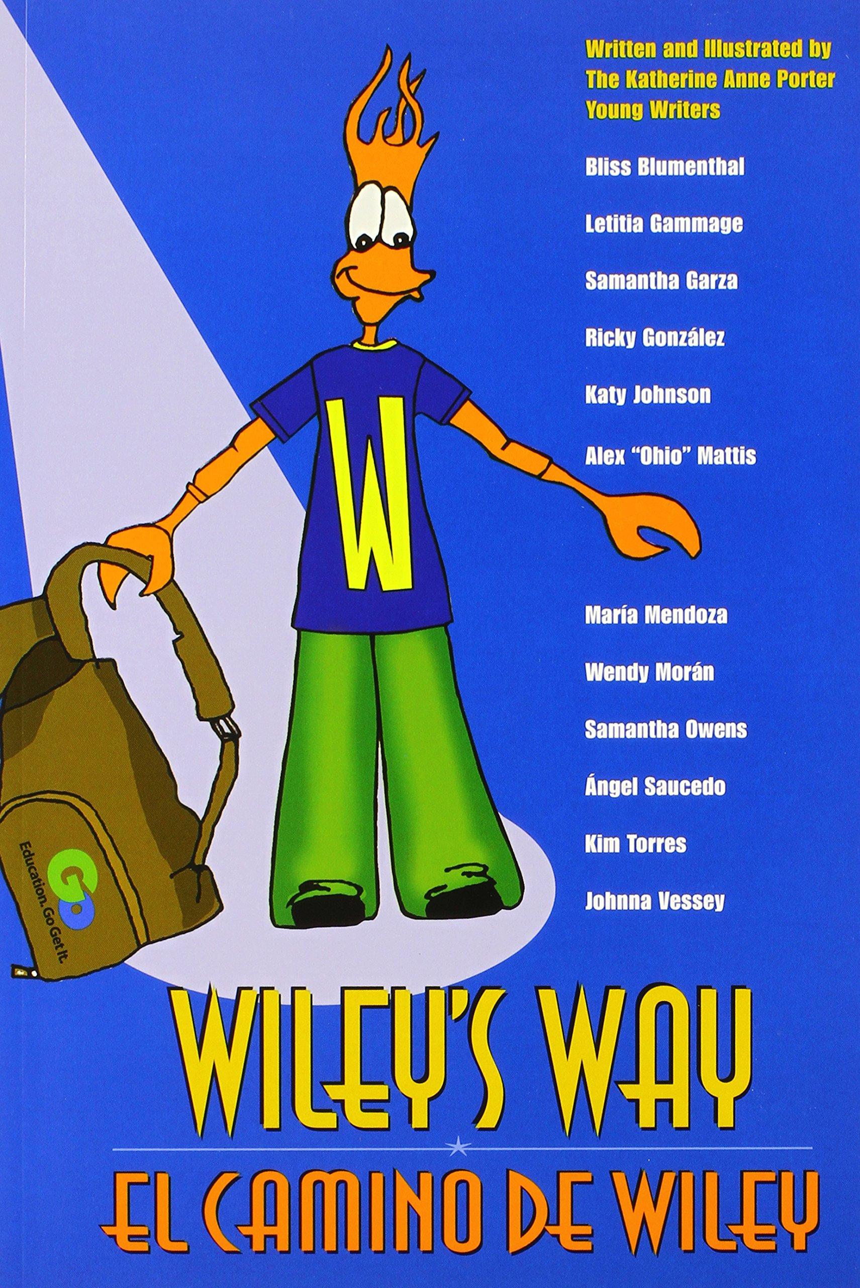 Wiley's Way: El camino de Wiley (English and Spanish Edition) PDF