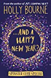...And a Happy New Year? (The Spinster Club Series #4)