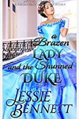 A Brazen Lady and the Shunned Duke (Faces of Love) (A Regency Romance Story) (Faces of Love Series) Kindle Edition