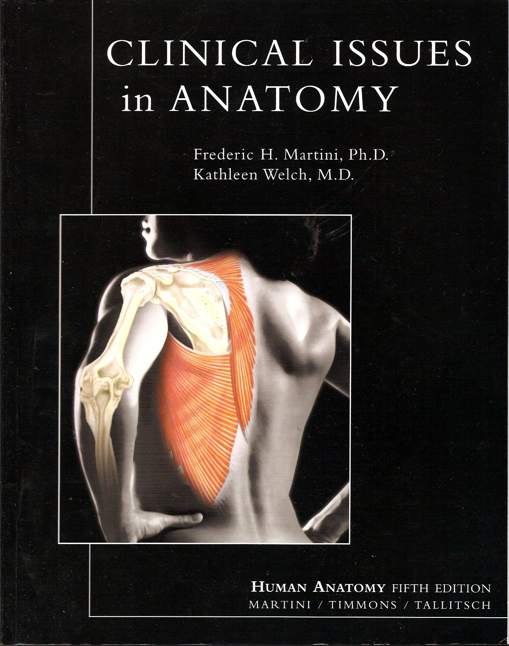 Clinical Issues In Anatomy Supplement For Human Anatomy Fifth