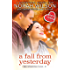 A Fall from Yesterday: A Hearts of Harkness Romance (The Standish Clan Book 1)