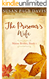 The Prisoner's Wife (Maine Brides Book 1)