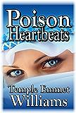 Poison Heartbeats: A Novel